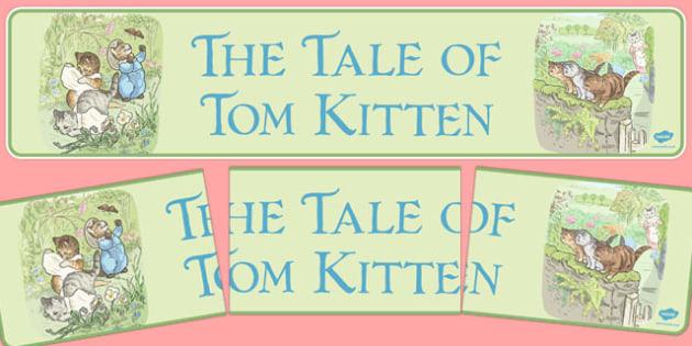 Beatrix Potter - The Tale of Tom Kitten Display Banner - beatrix potter, story, story book, tale, tom kitten, display banner, display, banner