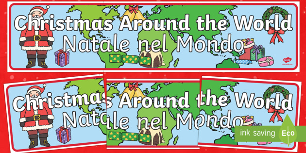 Christmas Around the World Banner English/Italian - Christmas Around the World Display Banner - Christmas, xmas, Happy Christmas, tree, advent, nativity