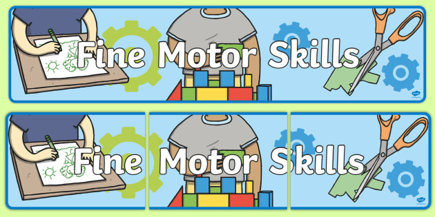 Fine Motor Skills Display Banner - banners, displays, skill