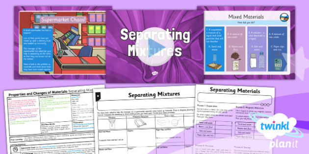 Science: Properties and Changes of Materials: Separating Mixtures Year 5 Lesson Pack 5