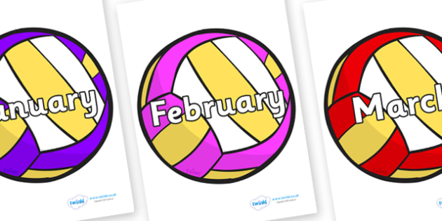 Months of the Year on Volleyballs - Months of the Year, Months poster, Months display, display, poster, frieze, Months, month, January, February, March, April, May, June, July, August, September