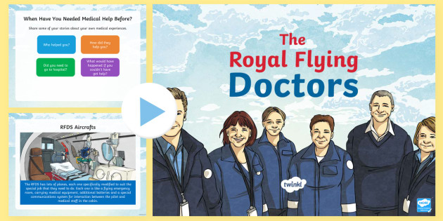 The Flying Doctors PowerPoint - The Flying Doctors, medical, RFDS, The Royal Flying Doctors, aeromedical, people who help us, outbac