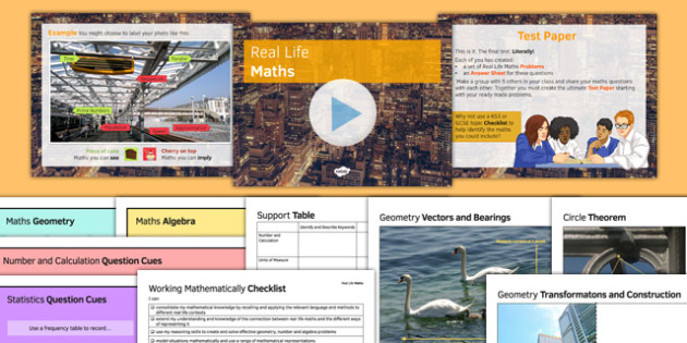 Real Life Maths - KS3, KS4, GCSE, Maths, exam, revision, keywords, number, calculation, algebra, geometry, number and calculation, probability, ratio, proportion, statistics, measure, peer assessment, independent, growth mindset
