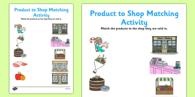 Product to Shop Matching Activity Sheet Pack - shop, shopping, match, roleplay, worksheet