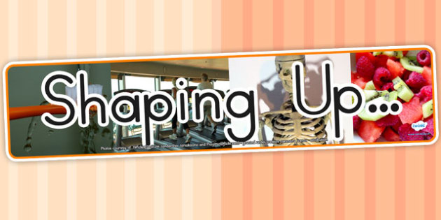 Shaping Up Photo Display Banner - health, ourselves, fitness
