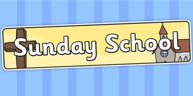 Sunday School Display Banner - Sunday school, religion, church