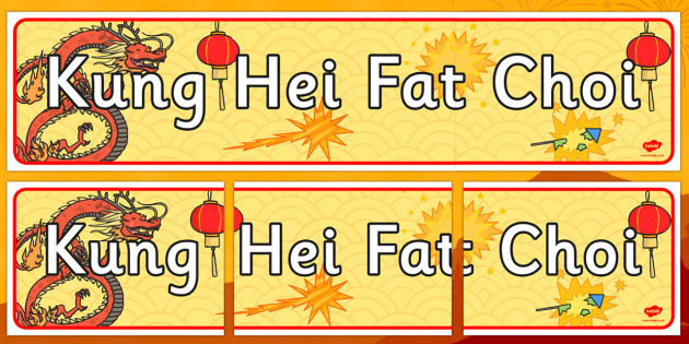 Kung Hei Fat Choi Display Banner - display, banner, kung hei fat choi, chinese banner, chinese new year, chinese new year banner, poster, sign, classroom display, themed banner