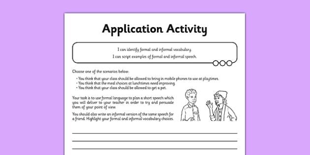 Formal and Informal Speech and Vocabulary Application Sheet - formal, informal, speech, vocabulary, application, sheet