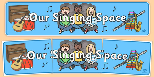 Our Singing Space Display Banner - gaeilge, music , classroom area, display, sign, singing