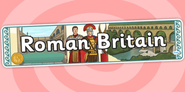 Roman Britain Display Banner - roman, britain, banner, display