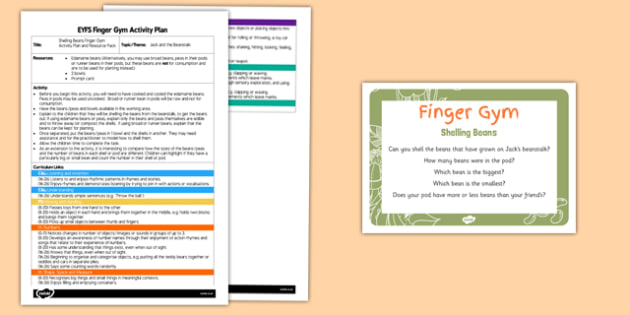 Shelling Beans Finger Gym Activity Plan and Resource Pack - Jack, giant, Jack and the Beanstalk, Broad bean, runner bean, pea, pod