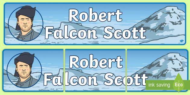 Robert Falcon Scott Display Banner - Robert, Falcon, Scott