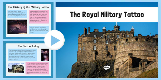 Edinburgh Military Tattoo Information PowerPoint - CfE, Scottish Celebrations, Events, Edinburgh, Royal Miltary Tattoo, curriculum, excellence, scotland, scottish