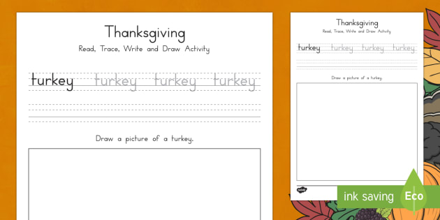 Turkey Read, Trace, Write and Draw Activity Sheet - Thanksgiving Turkey Worksheet