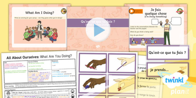 French: All About Ourselves: What Are You Doing? Year 5 Lesson Pack 3