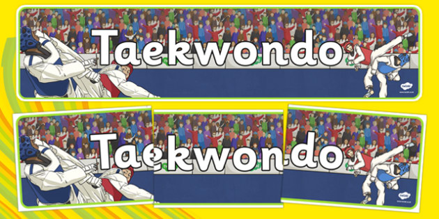 The Olympics Taekwondo Display Banner - Taekwondo, Olympics, Olympic Games, sports, Olympic, London, 2012, display, banner, poster, sign, activity, Olympic torch, events, flag, countries, medal, Olympic Rings, mascots, flame, compete