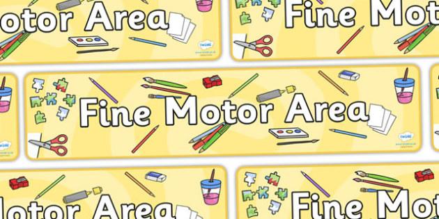 Fine Motor Area Banner - fine motor, display, banner, poster, sign, fine motor skills, exact, good writing