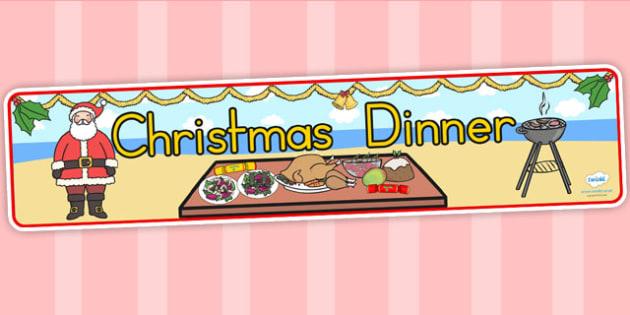 Australia Christmas Dinner Display Banner - christmas, banner, dinner, xmas