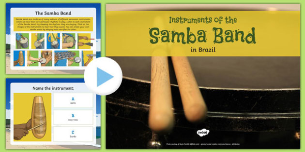 Instruments of the Samba Band PowerPoint