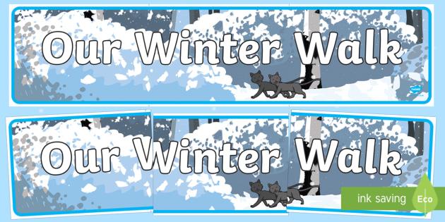 Our Winter Walk Banner