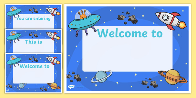 Space Themed Editable Class Welcome Signs - space, space themed welcome signs, space welcome signs, editable space welcome signs, space themed signs