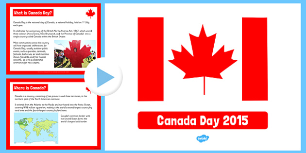 Canada Day Information PowerPoint - canada day, information