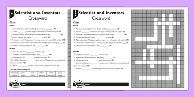 Scientists and Inventors Crossword - living things, conservation, sound, Alexander Graham Bell, gas, changing state, oxygen, temperature, Kelvin, electricity, Thomas Edison, toothpaste, teeth