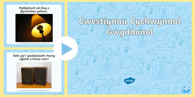 Cwestiynau Cychwynnol Gwyddonol - Pwerbwynt cwestiynau gwyddoniaeth, Cymraeg, grymoedd, cylchred dŵr, trydan, planedau, sain, cadwyn
