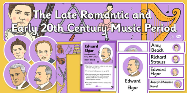 Late Romantic Period and Early 20th Century Music Display Pack