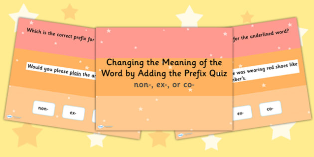 Changing the Meaning by Adding the Prefix SPaG PowerPoint