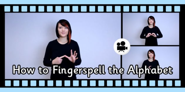 How to Fingerspell the Alphabet British Sign Language Video Clip