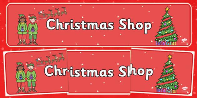 Christmas Shop Role Play Banner - christmas shop, role play, banner, display