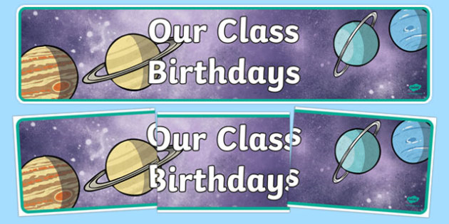 Our Class Birthdays Display Banner - our clas birthdays display banner, display, banner, sign, poster, our class, birthdays, birthday, cake, happy birthday