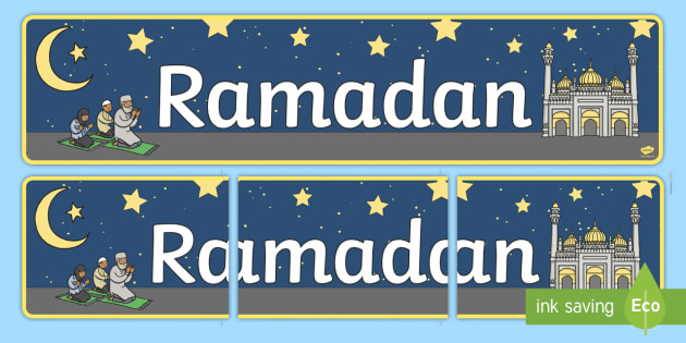 Ramadan Display Banner- Islam, religion, faith, muslim, mosque, allah, God, RE, five pillars, mohammad