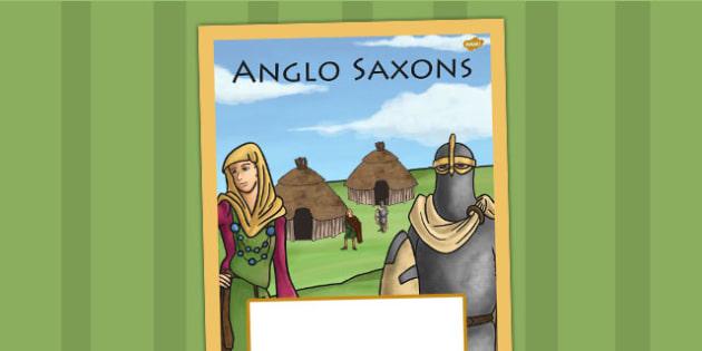 Anglo Saxons Book Cover - history, folder cover, saxons, ks2