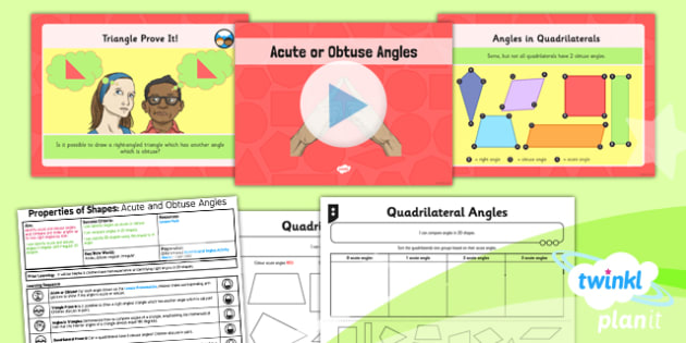 PlanIt Y4 Properties of Shapes Lesson Pack Angles (1) - Properties of Shapes, angles, acute, obtuse