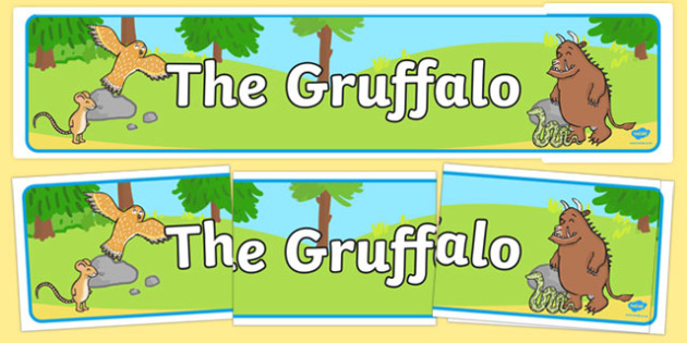 The Gruffalo Display Banner - The Gruffalo, resources, mouse, fox, owl, snake, Gruffalo, fantasy, rhyme, story, story book, story book resources, story sequencing, story resources, banner, display