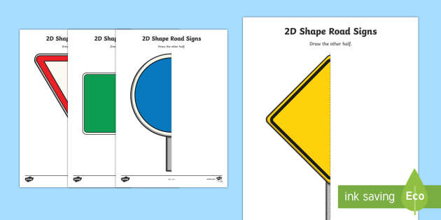 2D Shape Road Sign Draw the Other Half Activity Sheet - 2D, shape, road, road sign, road safety, symmetry, symmetrical, draw, half, halves