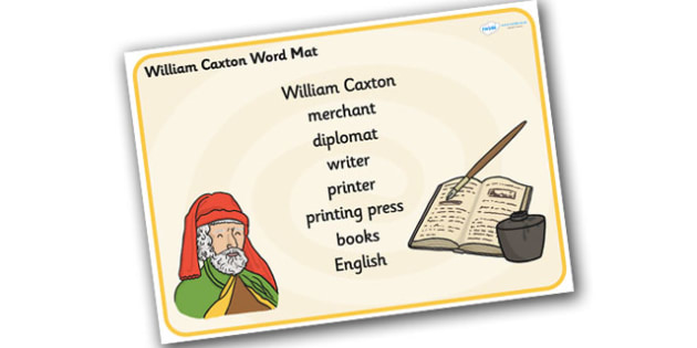 William Caxton Word Mat - william caxton, word mat, key words