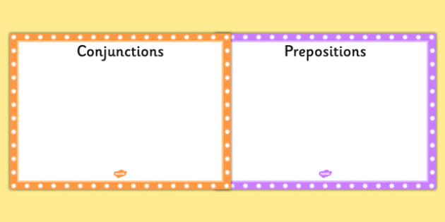 Conjunctions and Prepositions Sorting Mats - Connectives, Mats