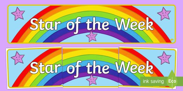 Star of the Week Banner - star, reward, behaviour, praise, celebrate,