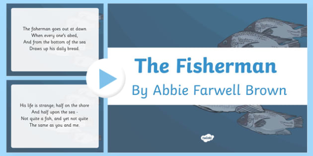 The Fisherman by Abbie Farwell Brown Poem PowerPoint
