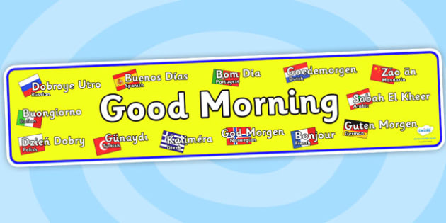 Good Morning Mixed Languages Display Banner - display banner, languages, good morning, mixed languages, languages display banner, good morning banner