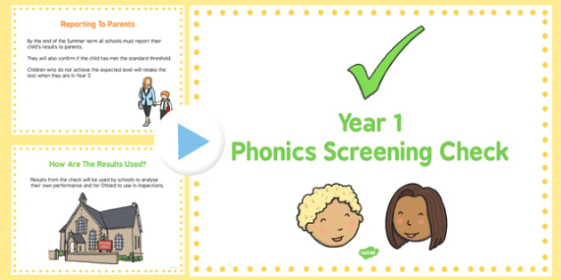 Year 1 Phonics Screening Check A Guide for Parents PowerPoint