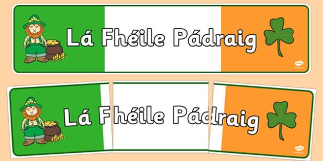 Lá Fhéile Pádraig Banner Gaeilge - Irish, Gaeilge, banner, Saint Patrick's Day, display