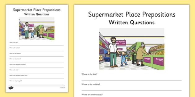 Supermarket Place Prepositions Written Questions - place prepositions, classroom