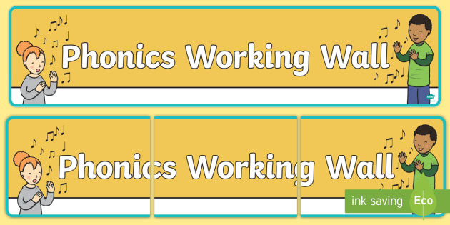Phonics Working Wall Display Banner - phonic, working wall, display