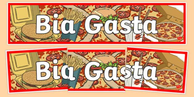 Bia Food Display Banner Bia Gasta - bia, food, irish, gaeilge, display, banners, food types