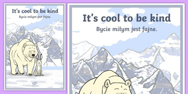 It's Cool to Be Kind Motivational Poster Polish Translation - polish, motivational, poster