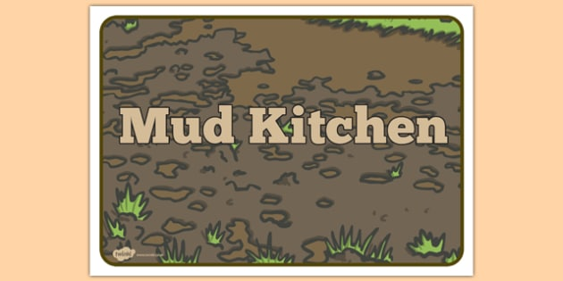 Mud Kitchen Sign - mud kitchen, sign, mud, kitchen, play, mess
